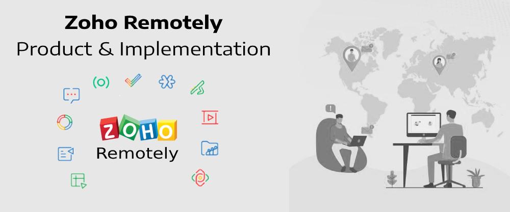 Zoho Remotely Implementation